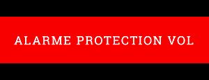 Alarme Protection Vol
